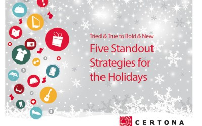 Five Standout Strategies for the Holidays